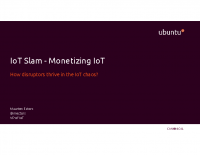 IoT Slam – Monetizing IoT, How to make money with IoT