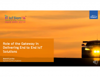 IoT Slam 2016 – Role of the Gateway in delivering end to end IoT solutions – Anatoli Levine