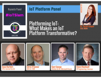 IoT Slam HEADLINE PANEL DISCUSSION PLOTFORMING IOT WHAT MAKES AN IOT PLATFORM TRANSFORMATIVE