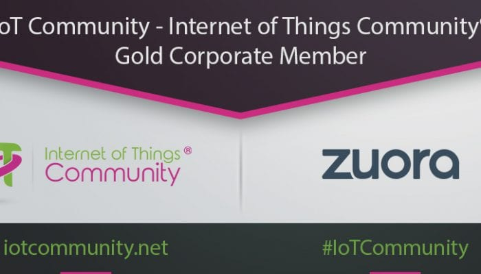 The Internet of Things Community Announces Zuora has Joined its Elite IoT Ecosystem as an Exclusive Gold Corporate Member